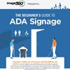 Infographic: The Beginner's Guide to ADA Signage